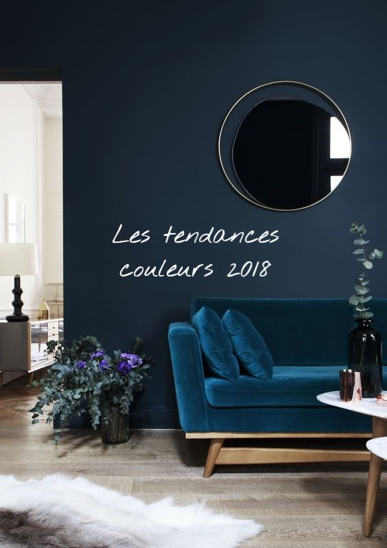 quelles seront les tendances couleurs 2018. Black Bedroom Furniture Sets. Home Design Ideas